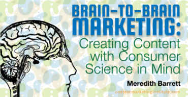 Brain-to-Brain Marketing: Creating Content with Consumer Science in Mind