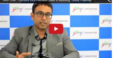 New Age Marketing: Girish Shah, EVP – Sales and Marketing, Godrej Properties