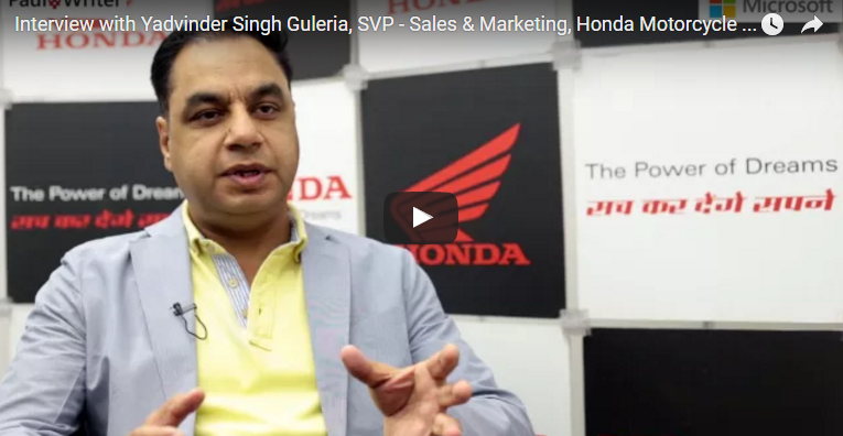 The Rise Of The Modern Marketer – Interview with Yadvinder Singh Guleria, SVP – Sales & Marketing, Honda Motorcycle & Scooter India