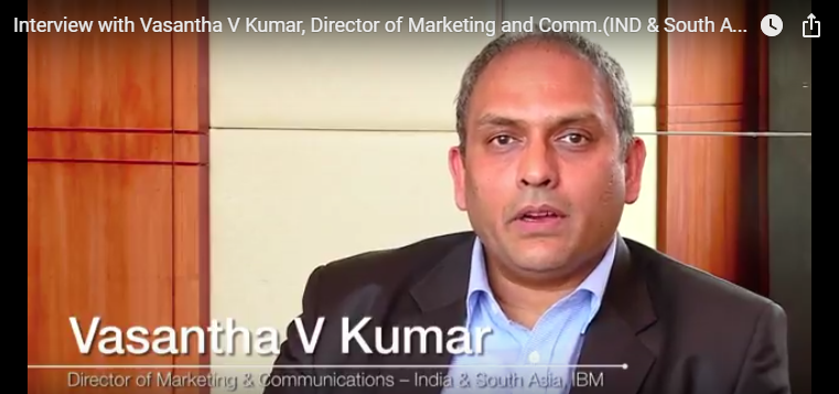 Interview with Vasantha V Kumar, Director of Marketing and Communications, IBM