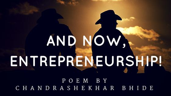 And now, Entrepreneurship!
