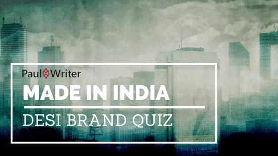 Made in India – Desi Brand Quiz