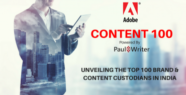 Adobe Content100, India's Top 100 Brand & Content Custodians