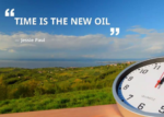 Time is the new oil
