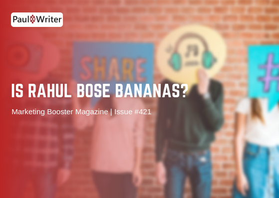 Is Rahul Bose Bananas?