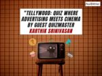 Tellywood Advertising Meets Cinema