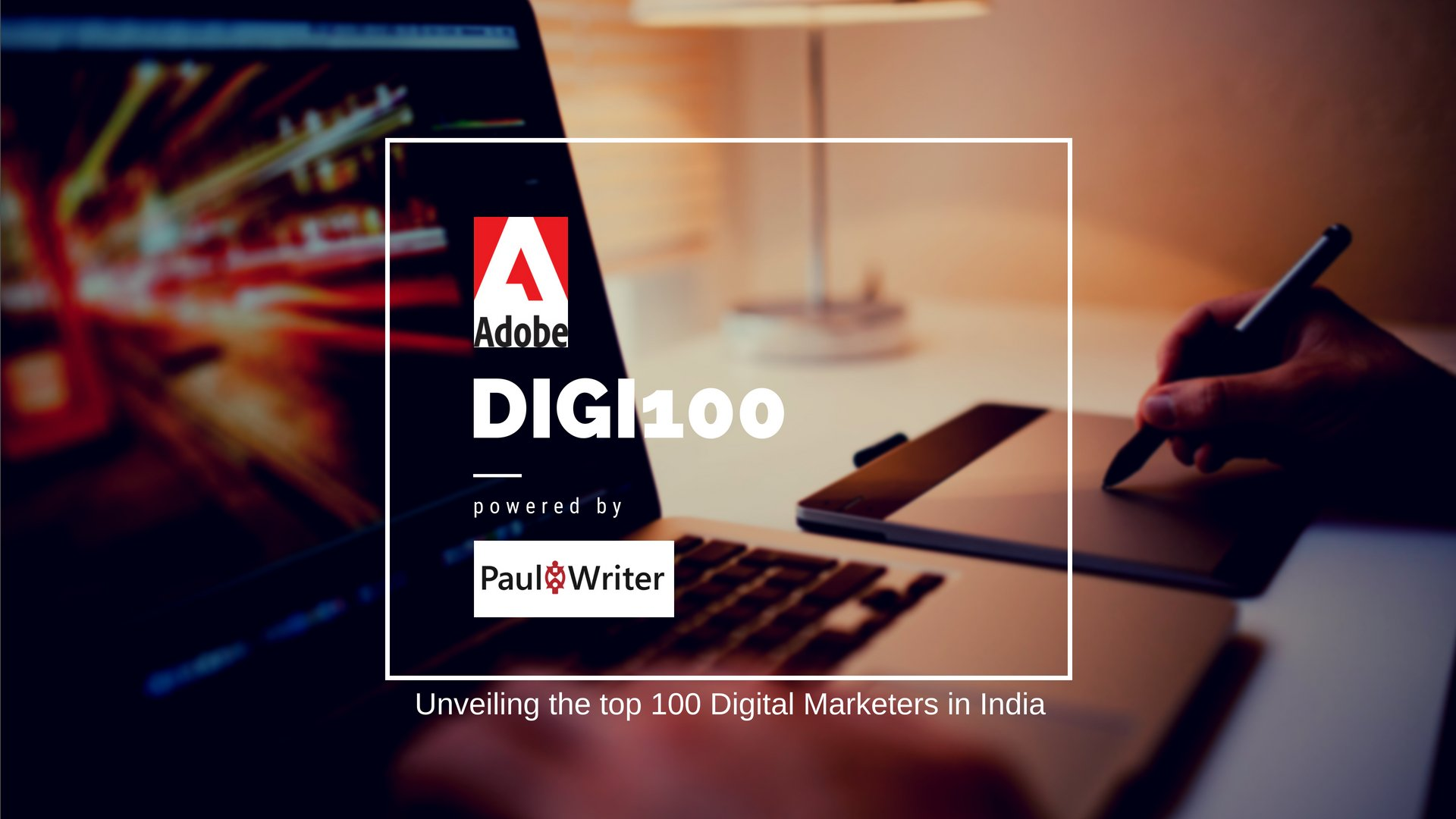 Paul Writer Unveils Adobe Digi100: India's Top 100 Digital