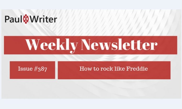 Weekly Newsletter: How to rock like Freddie
