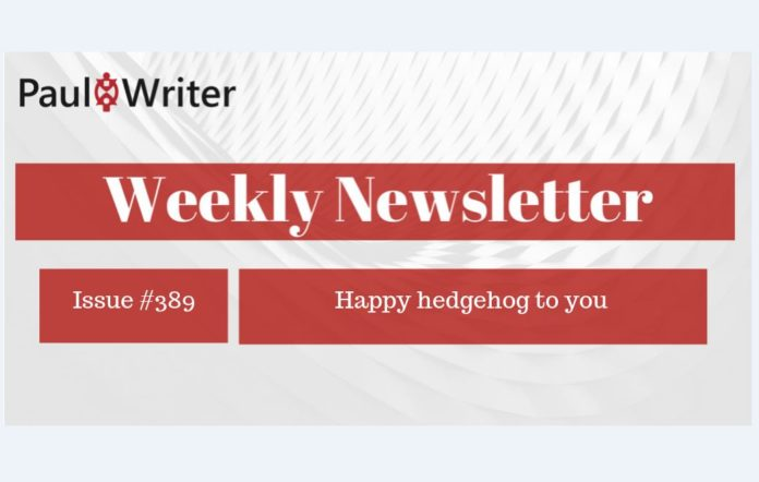 Weekly Newsletter: Happy hedgehog to you