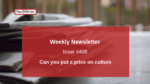 Can you put a price on culture