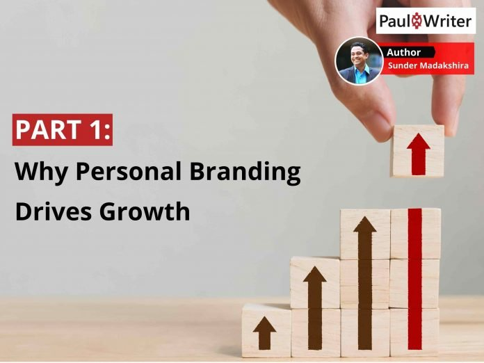 Part One Why Personal Branding Drives Growth
