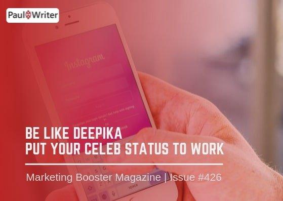 Be like Deepika - put your celeb status to work