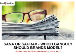 Sana or Saurav – Which Ganguly Should Brands Model?