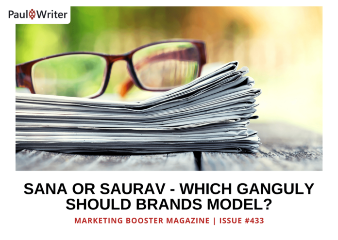 Sana or Saurav – Which Ganguly Should Brands Model?