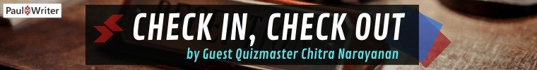 Check In, Check Out Quiz