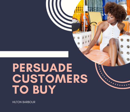 PERSUADE CUSTOMERS TO BUY