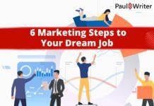 6 Marketing Steps to Your Dream Job