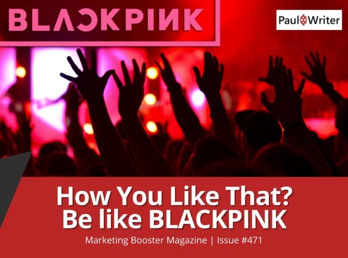 How You Like That Be like BLACKPINK