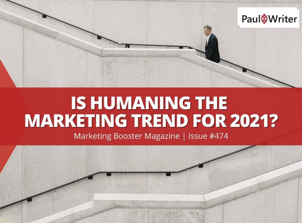 Is Humaning the Marketing Trend for 2021?