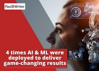 4 times AI & ML were deployed to deliver game-changing results