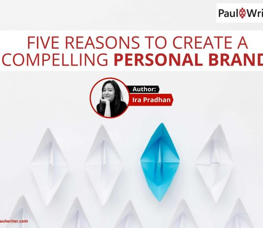 Five reasons to create a compelling Personal Brand