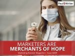 Marketers are Merchants of Hope
