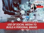 Use of Social Media to Build a Personal Brand