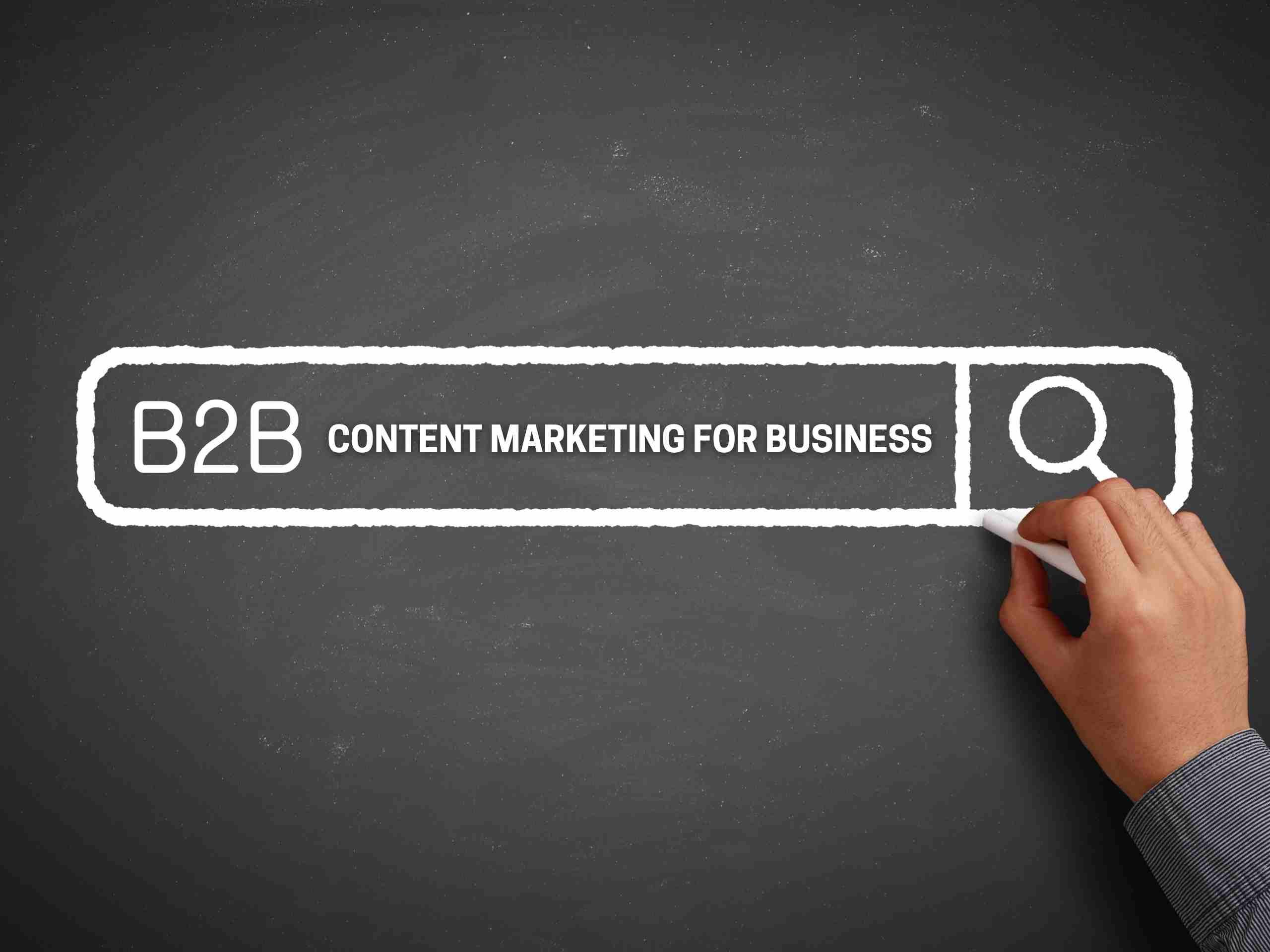 How to make B2B content marketing work for your business