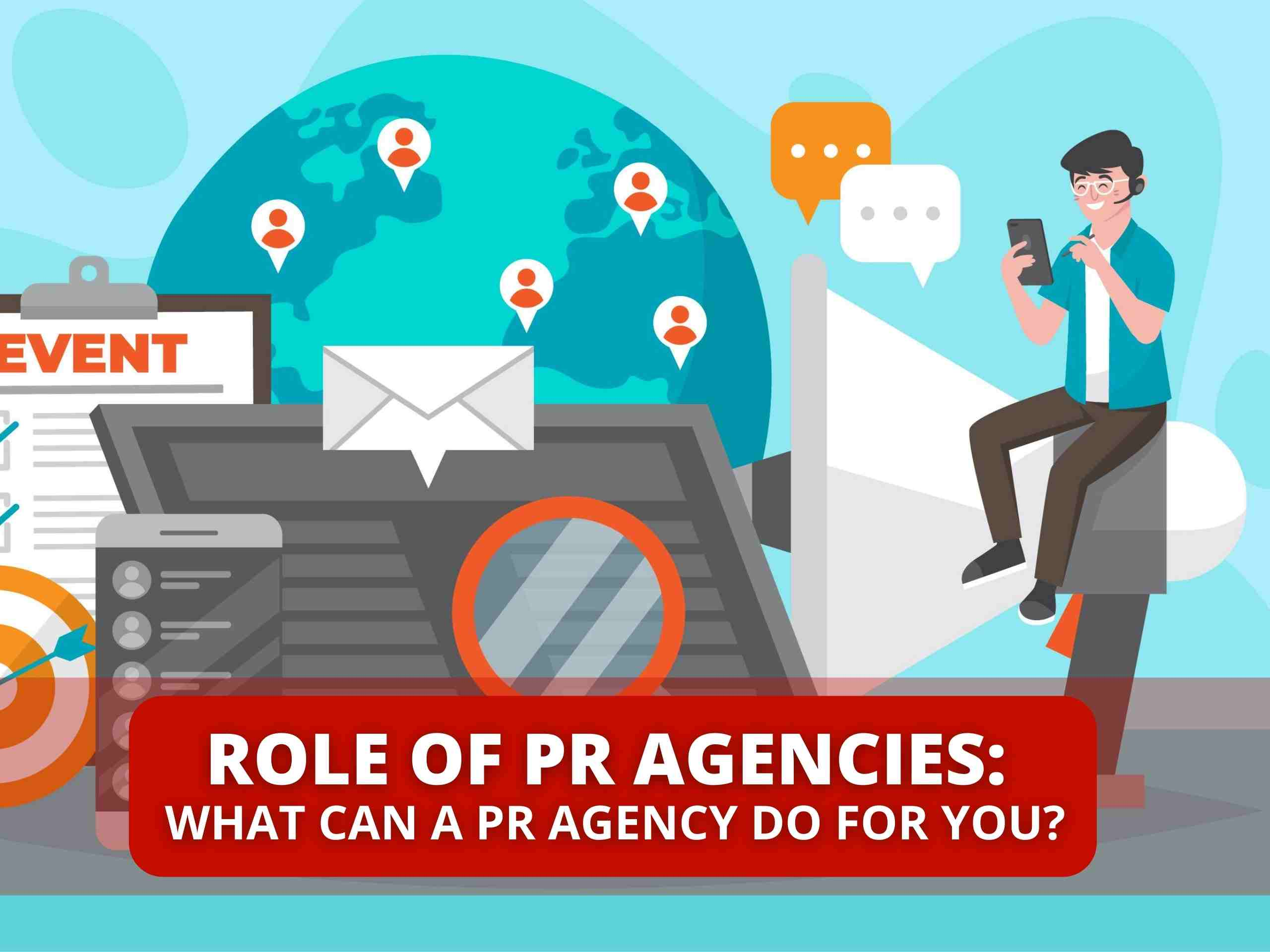 What is the role of a PR Agency