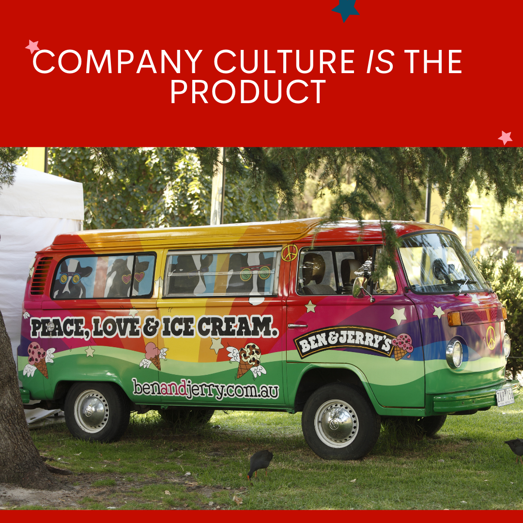 Company Culture is the product